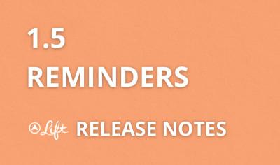 1.5 — Reminders