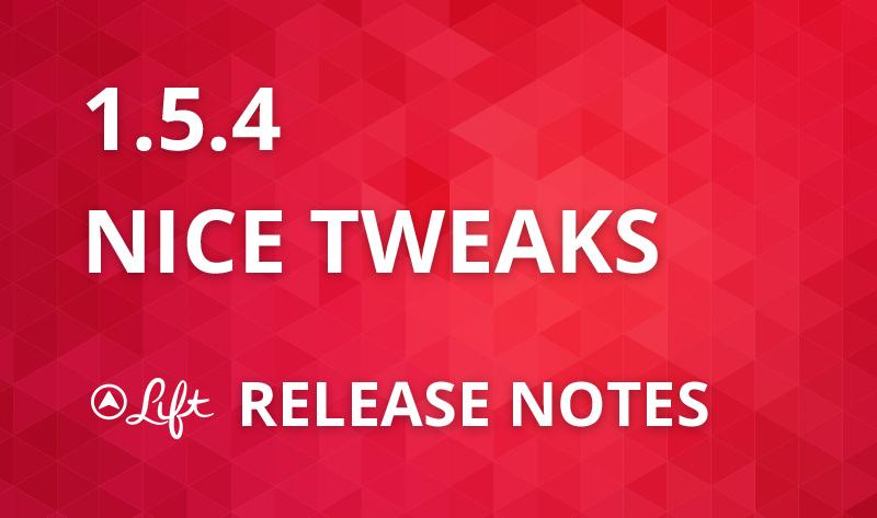 1.5.4 — Nice Tweaks
