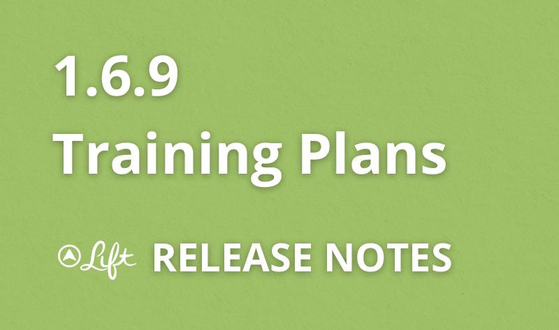 1.6.9 — Training Plans