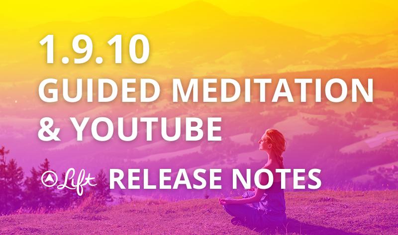 1.9.10 — Guided Meditation & YouTube