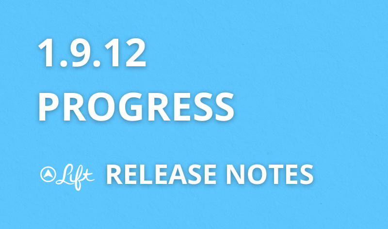 1.9.12 — Progress