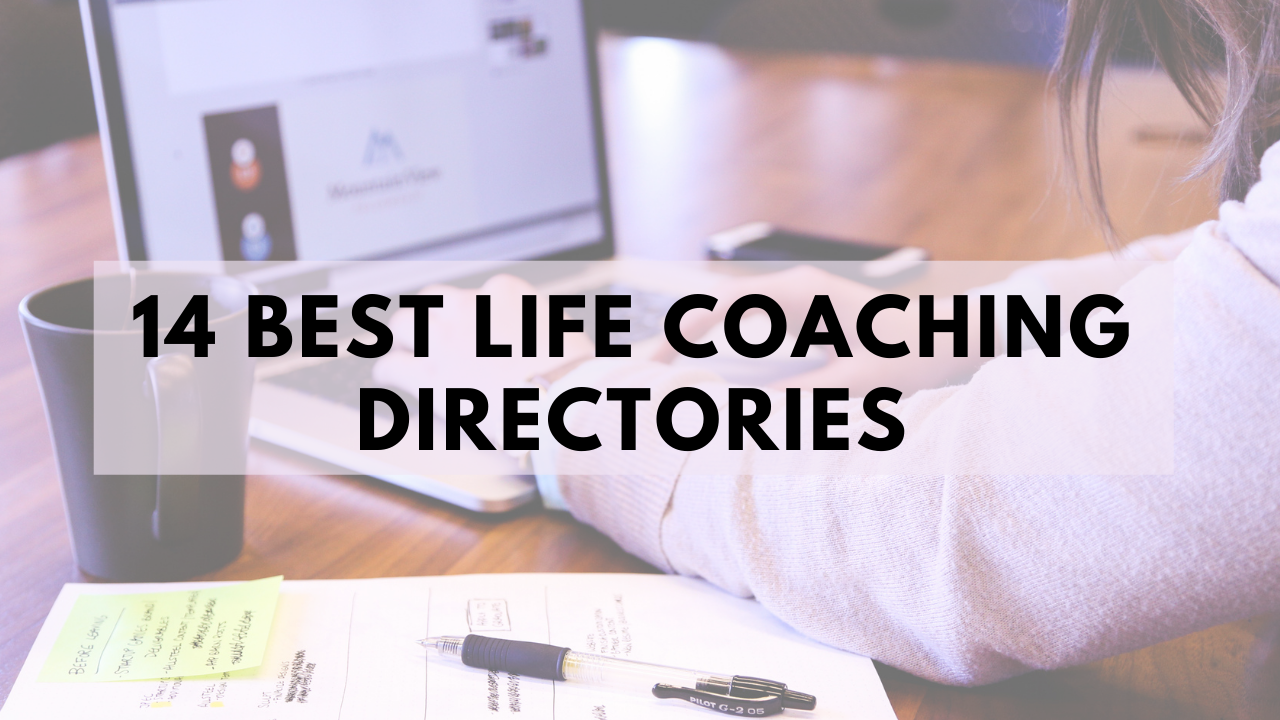 14 Best Life Coaching Directories to Find Yourself A Life Coach or List Yourself As One
